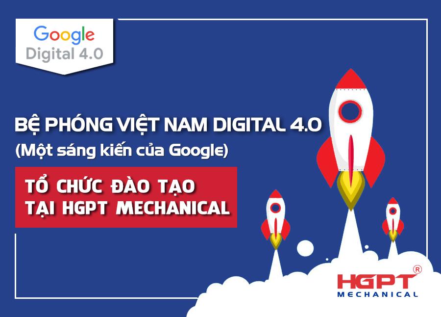 """""""Bệ phóng Việt Nam Digital 4.0"""" tổ chức đào tạo tại HGPT Mechanical"""