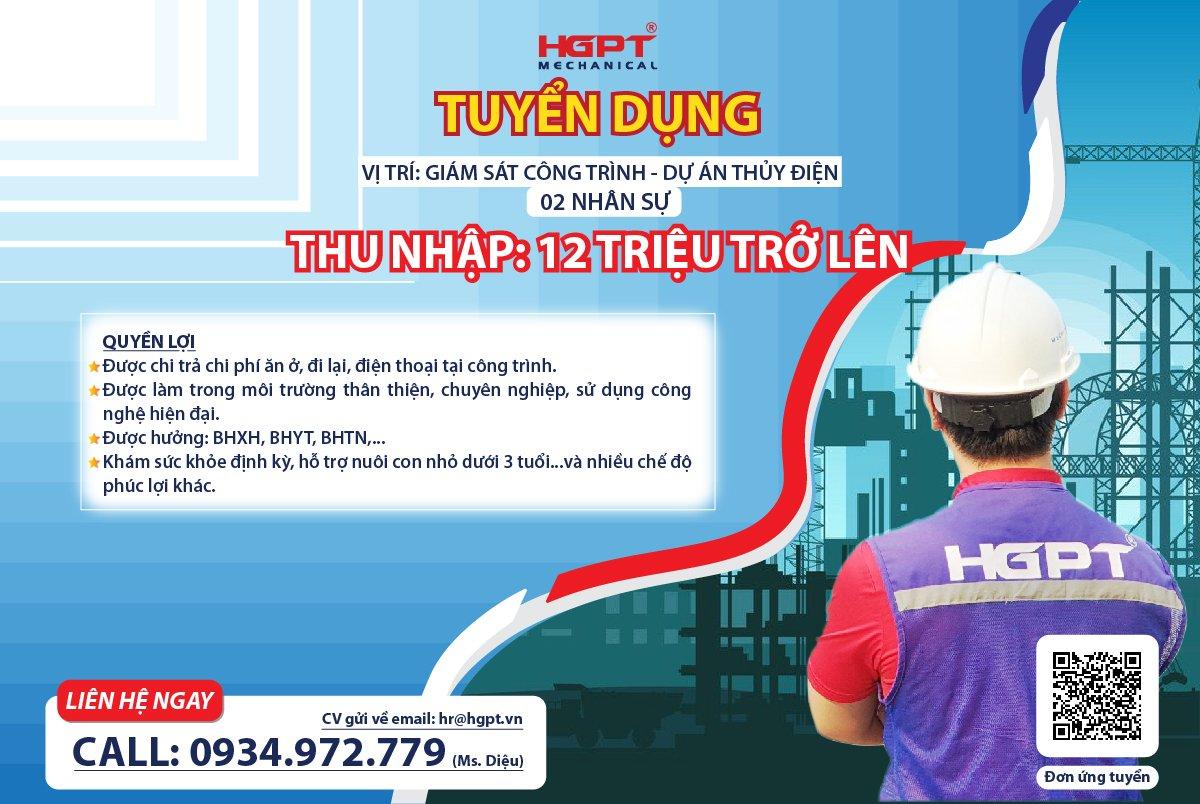 HGPT Mechanical tuyển dụng vị trí Giám sát Công trình Công trình Dự án Thủy điện